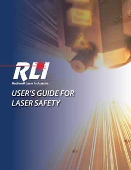 Industrial User's Guide for Laser Safety