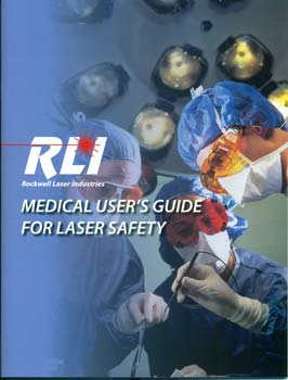 Medical User's Guide for Laser Safety